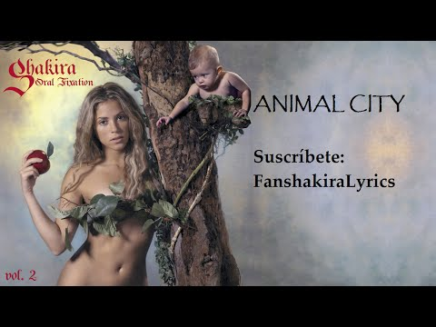 04 Shakira - Animal City [Lyrics]