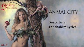 Download 04 Shakira - Animal City [Lyrics] MP3 song and Music Video