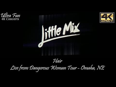 Little Mix - Hair Live from Dangerous Woman Tour Omaha