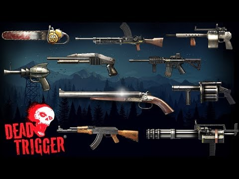 DEAD TRIGGER || ALL WEAPONS Max Level Review