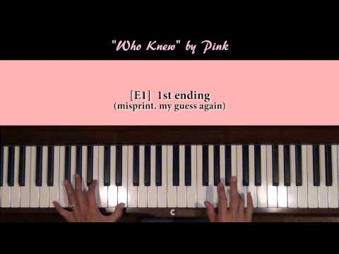 Who Knew by Pink Piano Tutorial SLOW
