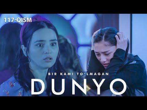 Bir Kami To'lmagan Dunyo (o'zbek Serial) | Бир ками тўлмаган дунё (узбек сериал) 117-qism