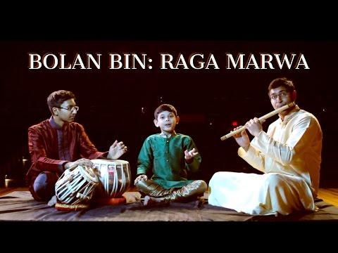 Bolan Bin Raga Marwa : Hindustani Classical Music