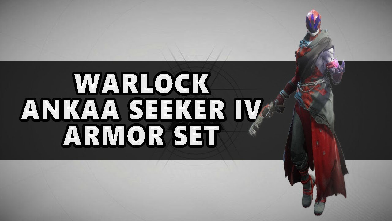 Destiny 2 Full Ankaa Seeker Iv Armor Set For Warlocks Youtube
