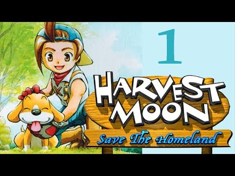 Harvest Moon: Save The Homeland ★ Part 1 ★