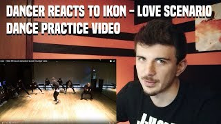 DANCER REACTS TO iKON - '사랑을 했다 (LOVE SCENARIO)' DANCE PRACTICE Mp3