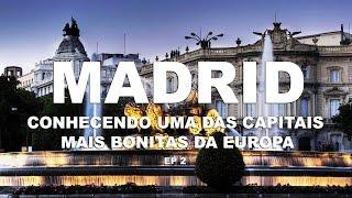 Pontos Turísticos em Madri - Madri | Espanha - Ep. 2