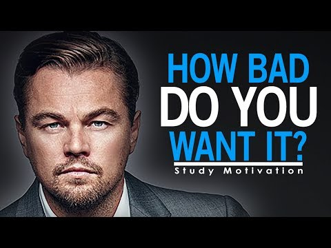HOW BAD DO YOU WANT IT? (SUCCESS) – STUDY MOTIVATION