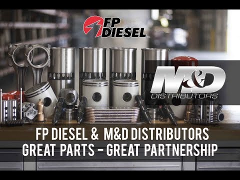 M&D Distributors And FP Diesel = A Great Partnership