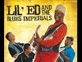 "Lil' Ed & The Blues Imperials """" Four leaf clover""""!!"