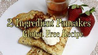 2 Ingredient Pancakes Gluten Free Thermochef Recipe Cheekyricho