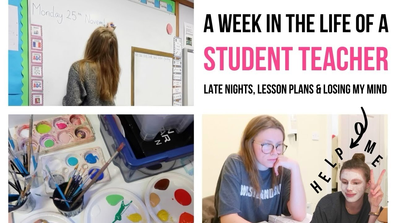 Week in the Life of a Student Teacher