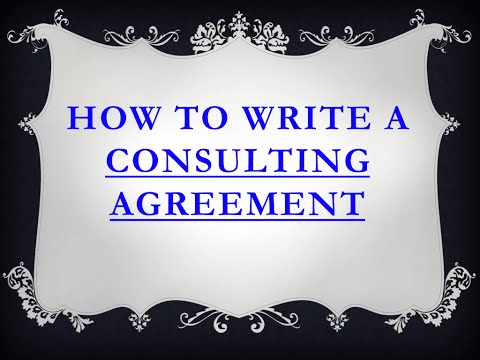 How to write a consultant-friendly consulting agreement.