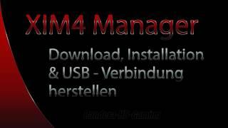 XIM4 Manager downloaden, installieren und verbinden - deutsch