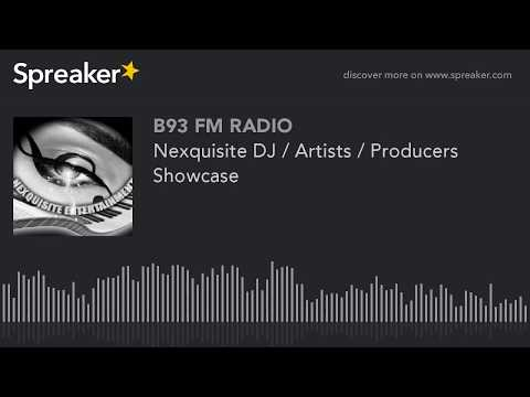Nexquisite DJ / Artists / Producers Showcase