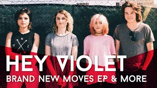 Gambar cover Hey Violet's Brand New Moves EP and More