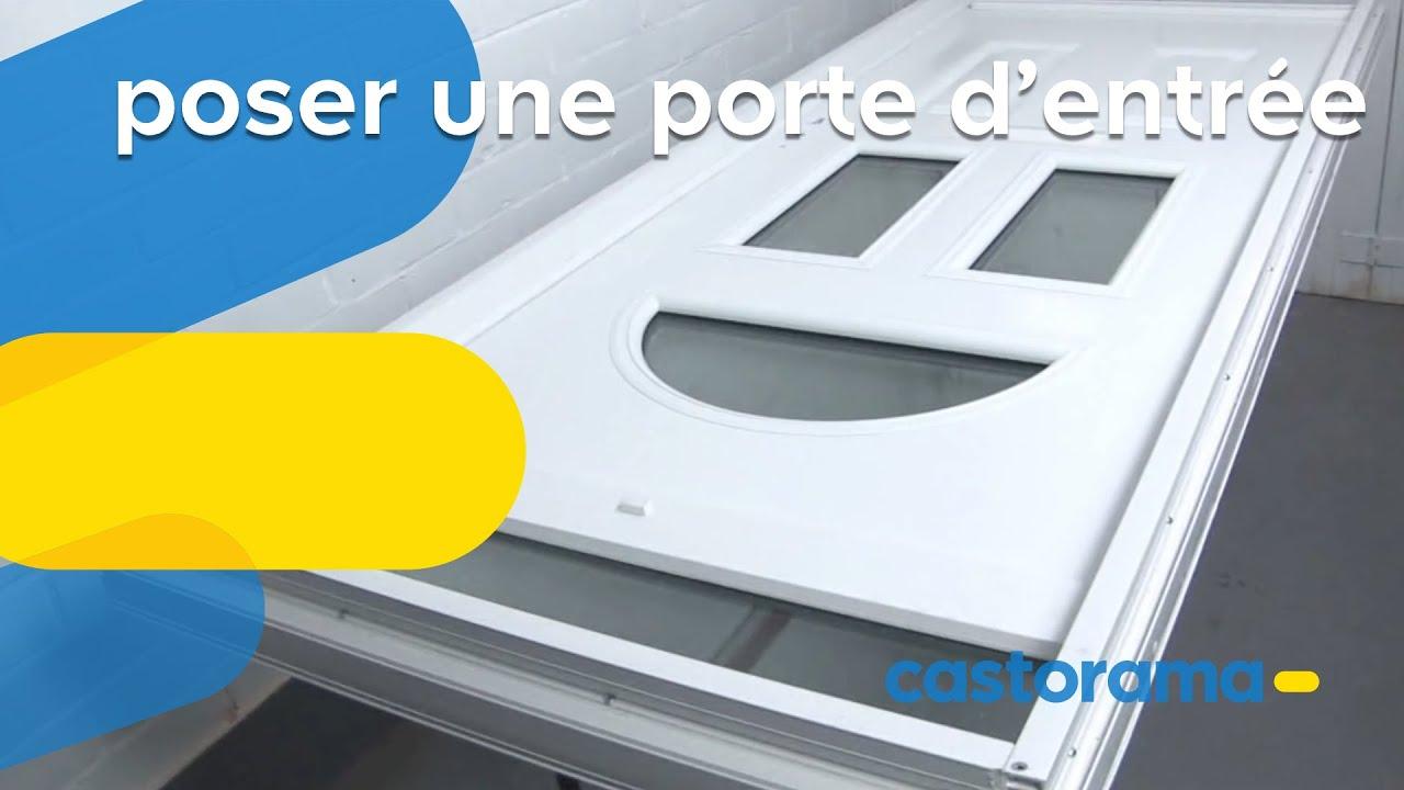 Poser Une Porte Du0027entrée : Pose à Neuf (Castorama)