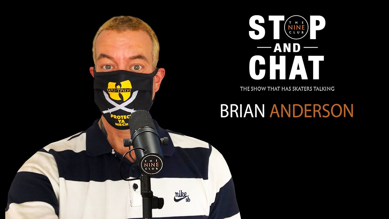 Brian Anderson - Stop and Chat | The Nine Club With Chris Roberts