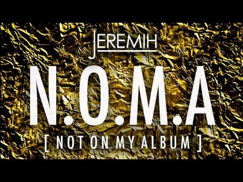 Jeremih - N.O.M.A. - Not On My Album (Full Mixtape)