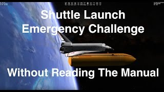 Space Shuttle RTLS Abort Challenge - Without The Manual