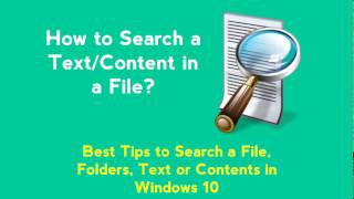How to Search Text or Contents in Any Files - Windows 10