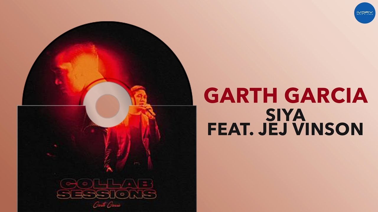 Garth Garcia - Siya feat. Jej Vinson (Official Audio)