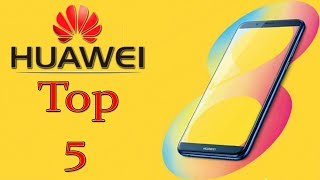 Huawei Top 5 Mobiles UpComing in August  2018 HD