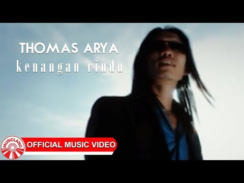 Thomas Arya - Kenangan Rindu [Official Music Video HD]