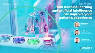 How Machine Learning and Artificial Intelligence could improve your patient's experience