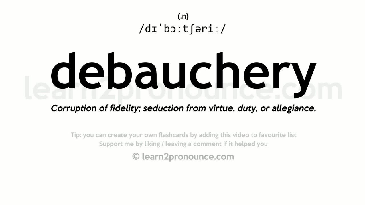 Marvelous Debauchery Pronunciation And Definition