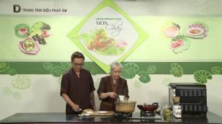 Chương trình dạy nấu món chay Cháo thập cẩm Hướng dẫn: Nguyễn Dzoãn...