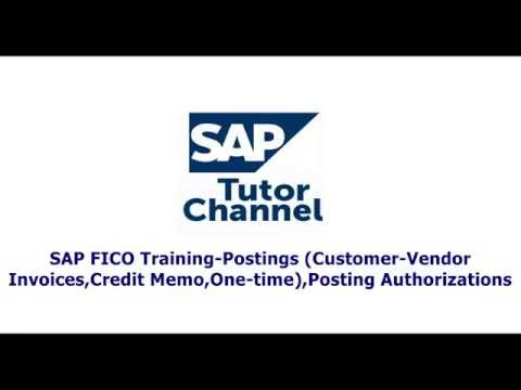 SAP FICO Training Postings Customer Vendor Invoices,Credit Memo,One time,Posting Authorizations
