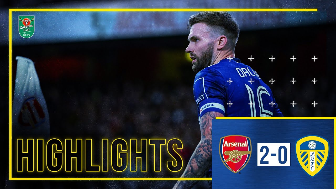 Download Highlights: Arsenal 2-0 Leeds United | Carabao Cup Fourth Round