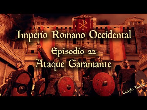 Attila Total War - Campaña Imperio Romano Occidental - 22 - Ataque Garamante