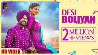 DESI BOLIYAN   Atma Singh and Aman Rozi   Latest Punjabi Songs 2018   Stair Records   Full HD
