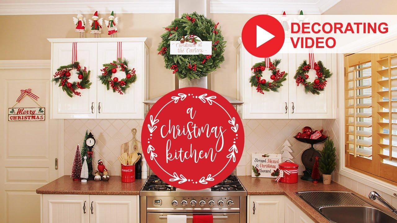 Christmas Kitchen Decorating 2019 Youtube