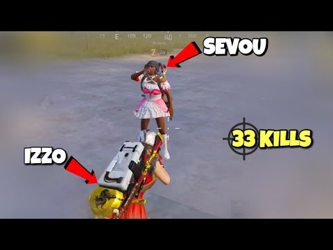 Sevou + Izzo In PUBG Mobile | 33 Kills Duo vs Squad!