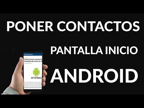 Cómo Poner Contacto en la Pantalla de Inicio en Android