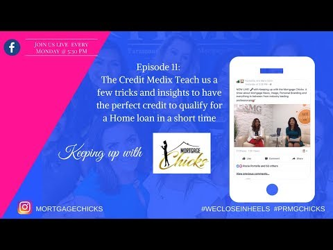 Episode 11: How to obtain a perfect credit score to purchase a home