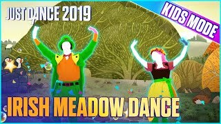 Just Dance 2019: Irish Meadow Dance (Kids Mode) | Official Track Gameplay [US]