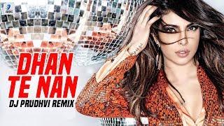 Dhan Te Nan Remix DJ Prudhvi Mp3 Song Download