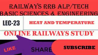 LEC-23/Heat &Temperature | Basic Science and Engineering for RRB| ALP/ZENERSTUDY/.HINDI