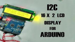 How to connect I2C 16X2 LCD Display for Arduino