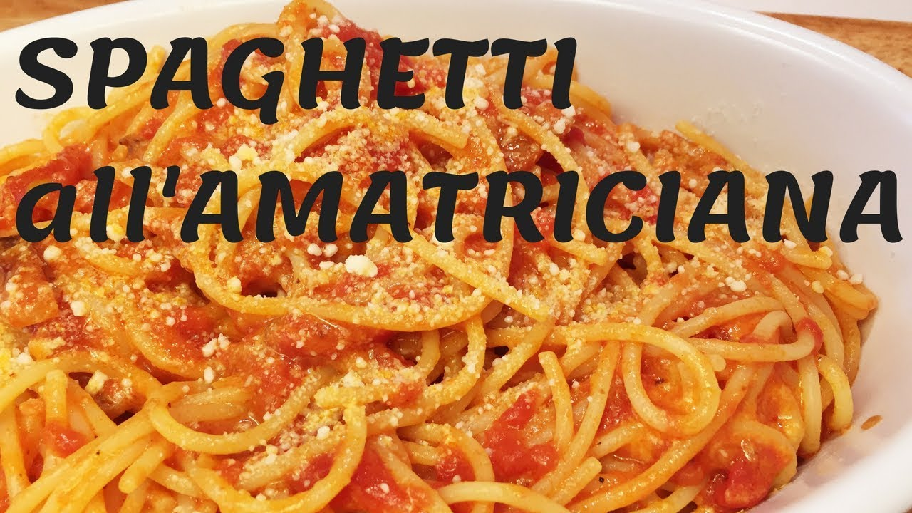 Spaghetti all'AMATRICIANA - ricetta originale - YouTube