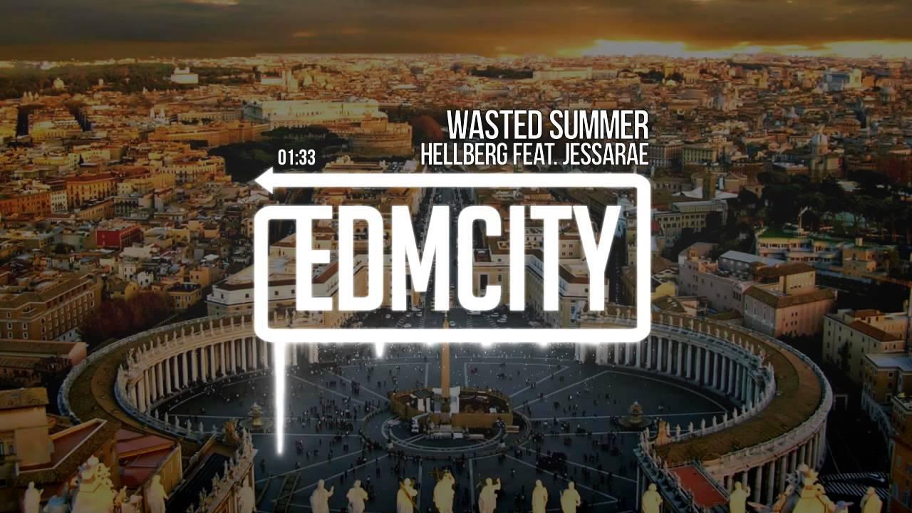 hellberg-feat-jessarae-wasted-summer-edm-city