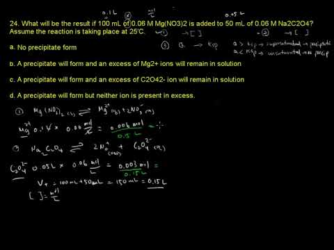 ACS Exam General Chemistry Equilibrium #24  What will be the result if  100mL of 0 06M Mg(NO3)2