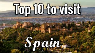 Top 10 historical places to visit in Spain
