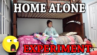 HOME ALONE EXPERIMENT!!