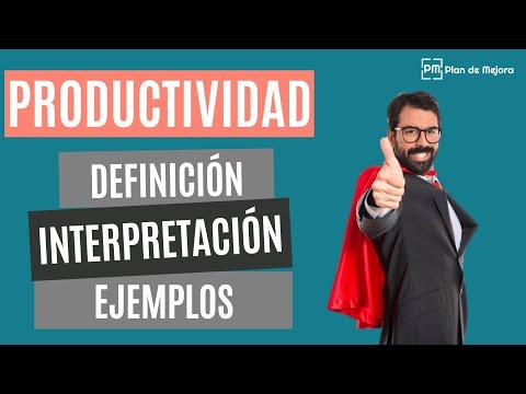 ¿Qué es la productividad empresarial? Definición, ejemplos e interpretación
