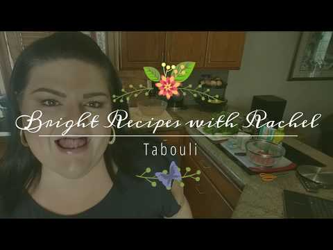 Bright Line Recipes with Rachel - Trying Tabouli